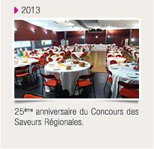 25ème anniversaire du Concours des Saveurs Régionales.